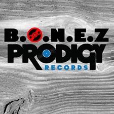 B.O.N.E.Z Prodigy Records